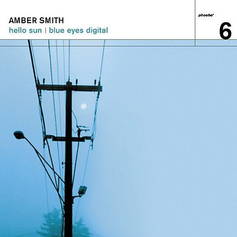 Amber Smith - Hello Sun/Blue Eyes Digital - 7""
