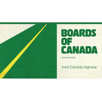 "Boards Of Canada - Trans Canada Highway - 12"" EP"