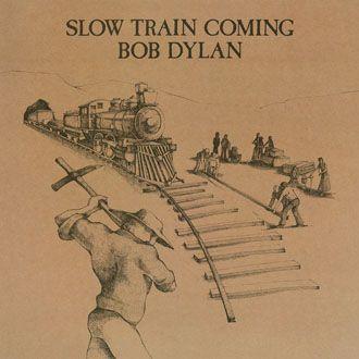 Bob Dylan - Slow Train Coming - LP