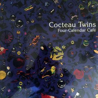 Cocteau Twins - Four Calendar Cafe - LP