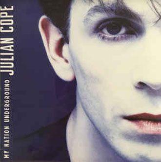 Julian Cope - My Nation Underground - LP