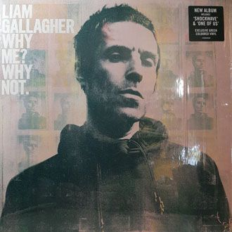 Liam Gallagher - Why? Me? Why Not - LP