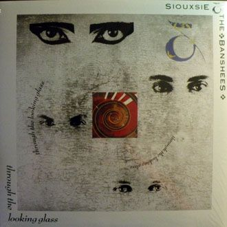 Siouxsie & The Banshees - Through The Looking Glass - LP