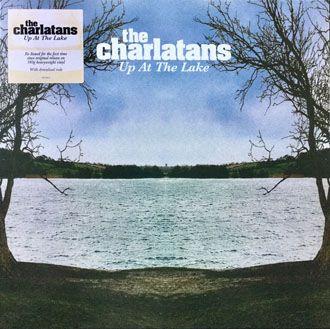 The Charlatans - Up At The Lake - LP