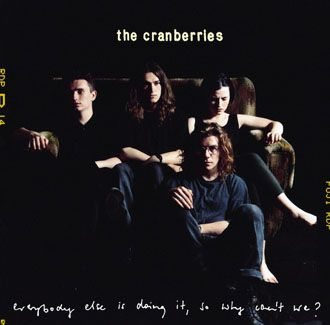The Cranberries - Everybody Else Is Doing It, So Why Can't We - LP