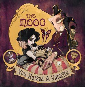 "The Moog - You Raised A Vampire - 7"""