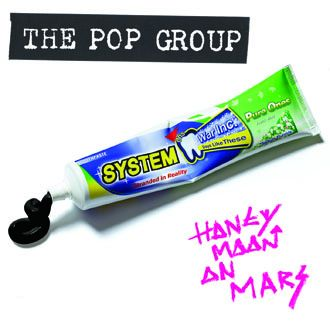 The Pop Group - Honeymoon On Mars - CD