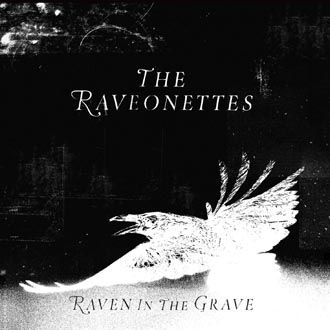 The Raveonettes - Raven In The Grave - CD