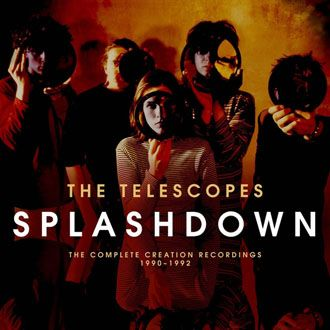 The Telescopes - Splashdown: The Complete Creation Recordings 1990-1992 - 2CD