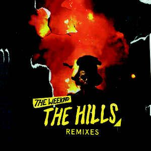 The Weeknd - The Hills (Remixes) - 12""
