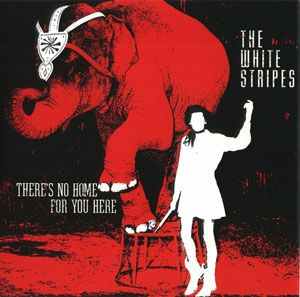 The White Stripes - There's No Home For You Here - 7""