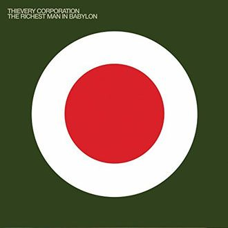 Thievery Corporation - The Richest Man In Babylon - 2LP