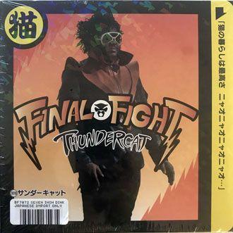 "Thundercat - Final Fight - 7"""