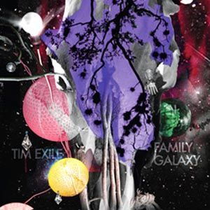 """Tim Exile - Family Galaxy - 12"""""""