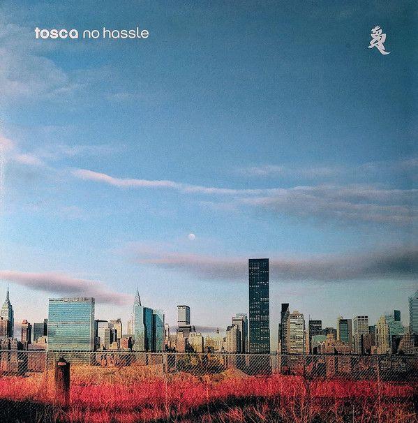 Tosca - No Hassle - 2LP
