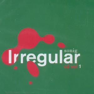 Various Artists - Sonig Irregular CD Vol 1 - CD