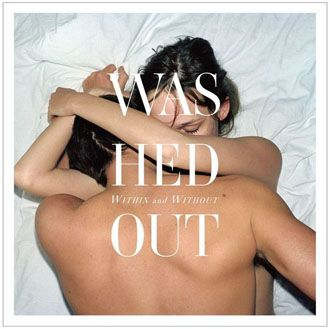 Washed Out - Within And Without - CD