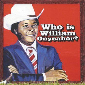 William Onyeabor - Who Is William Onyeabor? - CD