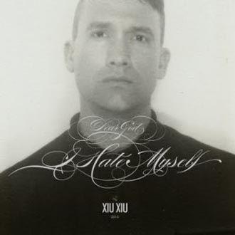 Xiu Xiu - Dear God, I Hate Myself - CD