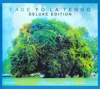 Yo La Tengo - Fade - 2CD Deluxe