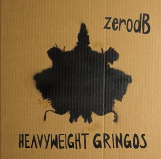 Zero Db - Heavyweight Gringos - CD
