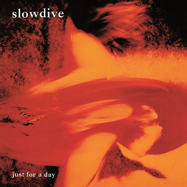 Slowdive - Just For A Day - LP