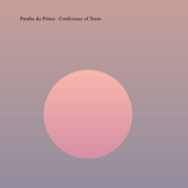 Pantha Du Prince - Conference Of Trees - 2LP