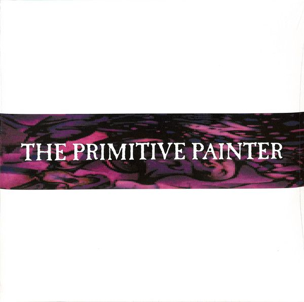 The Primitive Painter - The Primitive Painter - 2LP