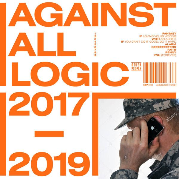 Against All Logic - 2017-2019 - 3LP