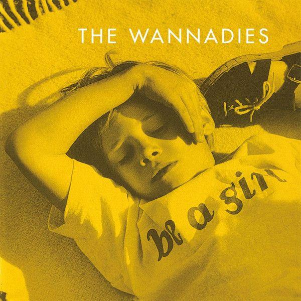 The Wannadies - Be A Girl - LP