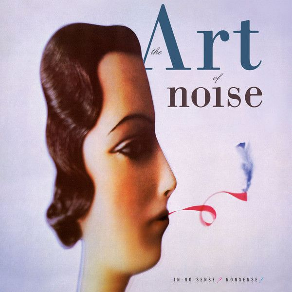 The Art Of Noise - In No Sense? Nonsense! - 2LP