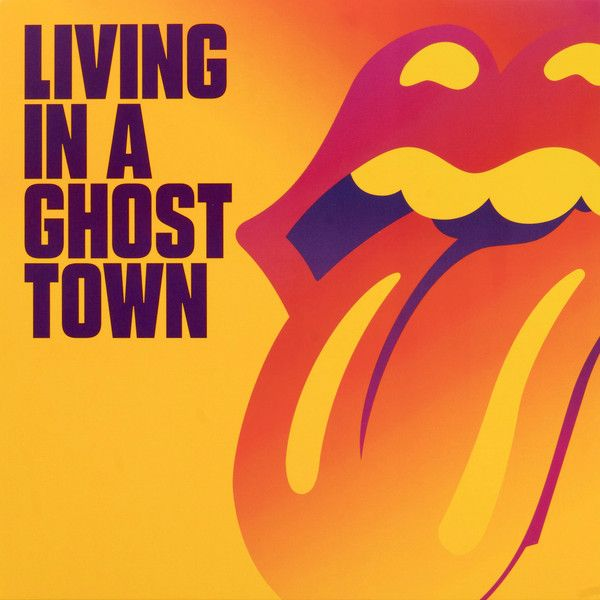The Rolling Stones - Living In A Ghost Town - 10""