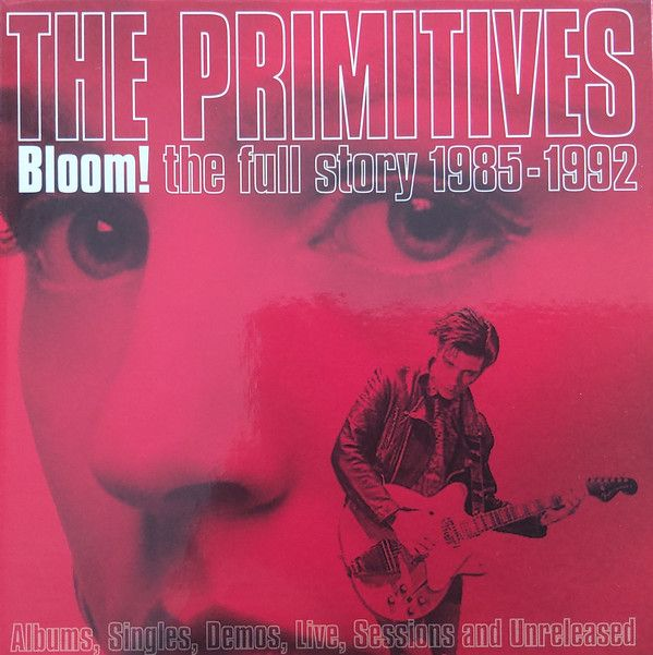 The Primitives - Bloom! The Full Story 1985-1992 - 5CD
