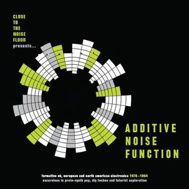 Various Artists - Additive Noise Function: Formative UK, European & North American Electronica 1978-84 - 3LP