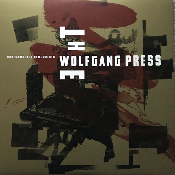 The Wolfgang Press - Unremembered Remembered - LP