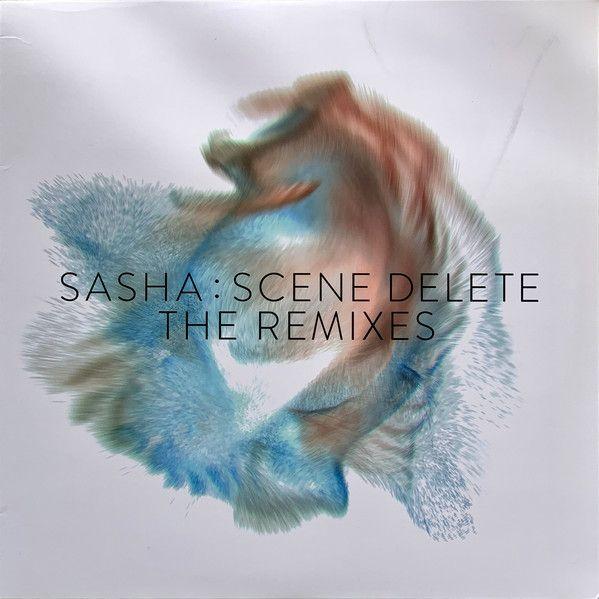 Sasha - Scene Delete: The Remixes - 2LP