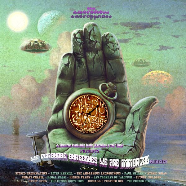 The Amorphous Androgynous - We Persuade Ourselves We Are Immortal Remixes - LP