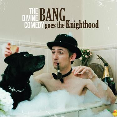 The Divine Comedy - Bang Goes The Knighthood - LP