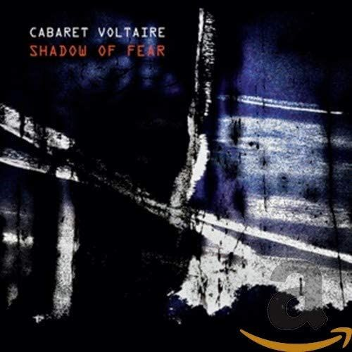 Cabaret Voltaire - Shadow Of Fear - 2LP