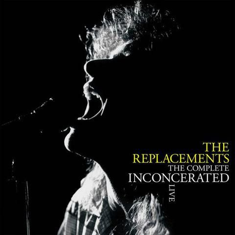 The Replacements - The Complete Inconcerated Live - 3LP