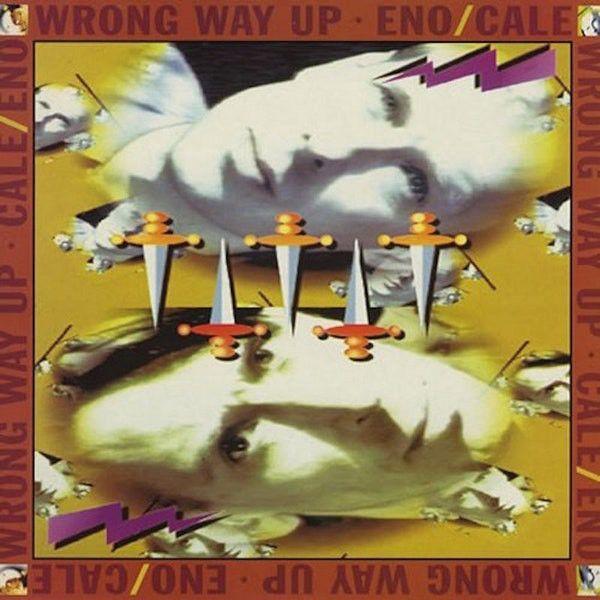 Brian Eno & John Cale - Wrong Way Up - CD