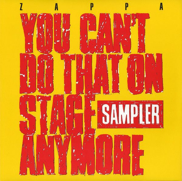 Frank Zappa - You Can't Do That On Stage Anymore (Sampler) - 2LP