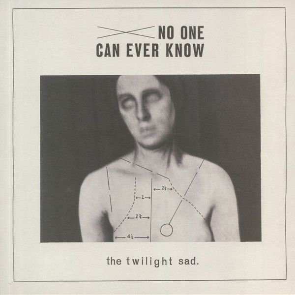 The Twilight Sad - No One Can Ever Know - 2LP