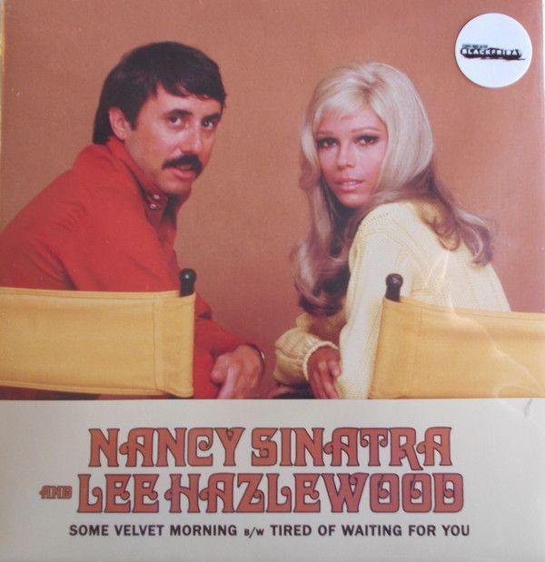 "Nancy Sinatra & Lee Hazlewood - Some Velvet Morning - 7"""