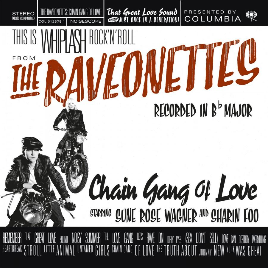 The Raveonettes - Chain Gang Of Love - LP
