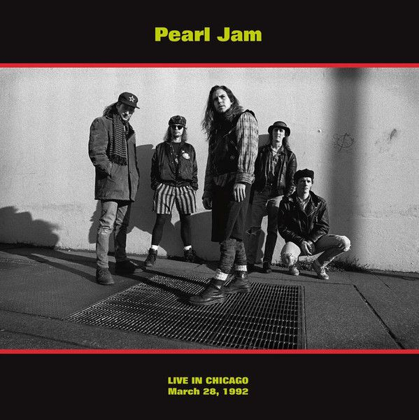 Pearl Jam - Live In Chicago: March 28, 1992 - LP