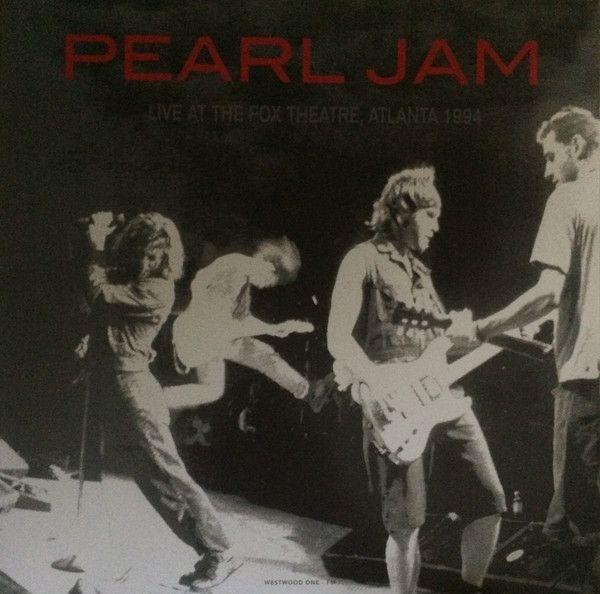 Pearl Jam - Live At The Fox Theatre, Atlanta 1994 - LP