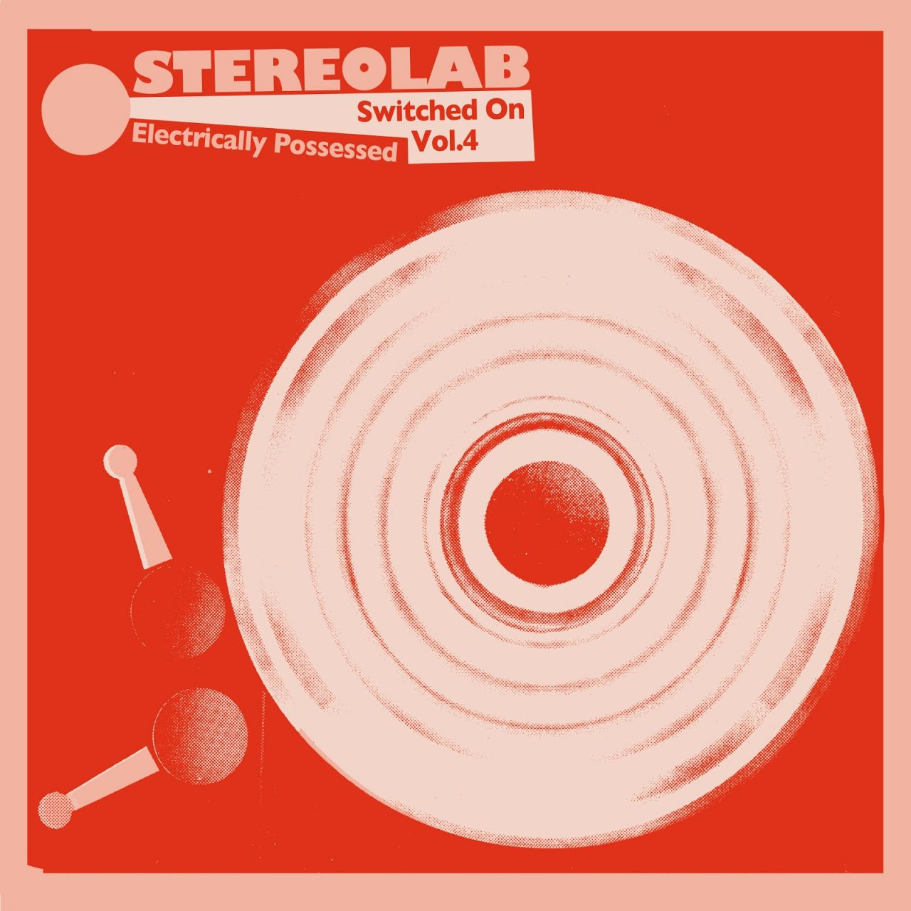 Stereolab - Electrically Possessed (Switched On Vol. 4) - 3LP
