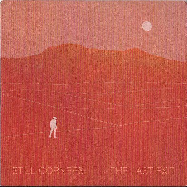 Still Corners - The Last Exit - LP
