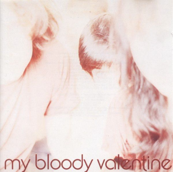 My Bloody Valentine - Isn't Anything - LP